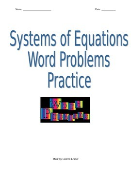 Systems of Linear Equations Word Problem Practice