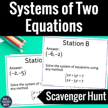 Systems of Two Equations Scavenger Hunt