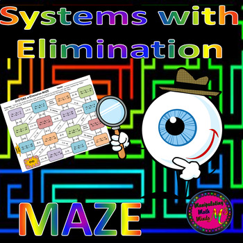 Systems with Elimination Method Maze Activity