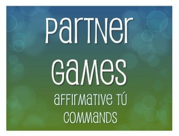 Spanish Affirmative Tú Commands Partner Games