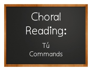 Spanish Tú Commands Choral Reading