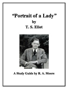 """""""Portrait of a Lady"""" by T. S. Eliot: A Study Guide"""