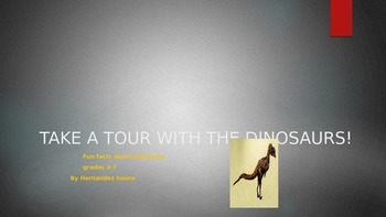 TAKE A TOUR WITH THE DINOSAURS!