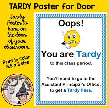 TARDY to class poster sign for your Classroom Door Warning
