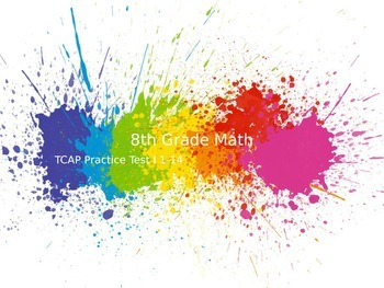TCAP 8th Math Practice Test 1-14 (1 of 3) Powerpoints