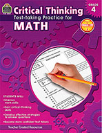 Critical Thinking: Test-taking Practice for Math Grade 4 (