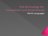 TEA - Technology for Evaluations and Assessments in World