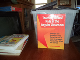 TEACHING GIFTED KIDS IN THE REGULAR CLASSROM ISBN0-915793-47-4