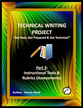 """TECHNICAL WRITING PROJECT (PART 3) """"Instructional Tools &"""