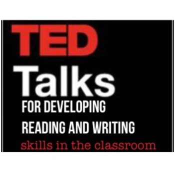 TED Talks for Developing Reading and Writing Skills in the