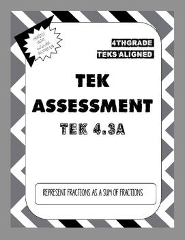 TEK Assessment 4.3A - Represent a Fraction as a Sum (Unit