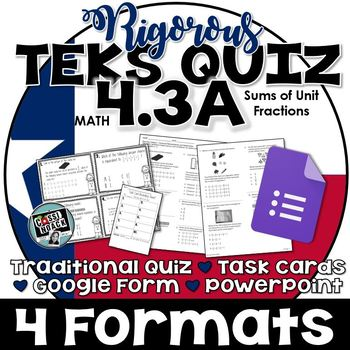 TEKS 4.3A Quiz- Rigorous Assessment of Unit Fractions -GRA