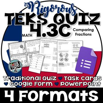 TEKS 4.3C Quiz- Rigorous Assessment of Equivalent Fraction