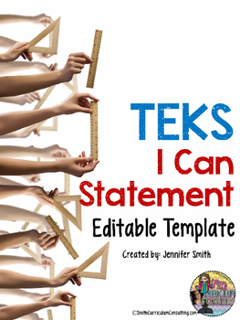 """TEKS """"I Can"""" Statements Editable Template"""