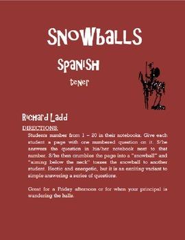 TENER Snowballs SPANISH