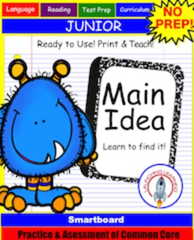 NO PREP Main Idea Reading Response Unit, Smartboard & PDF