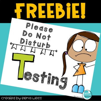 TESTING SIGN for your classroom door