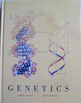 TEXTBOOK GENETICS weaver and hedrick BIOLOGY (Includes shipping)