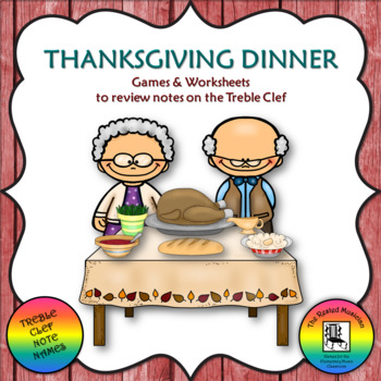 Thanksgiving Dinner - 3 Treble Clef Activities