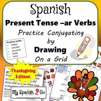 THANKSGIVING EDITION!  PRESENT TENSE SPANISH REG AR VERBS