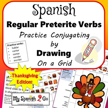 THANKSGIVING EDITION!  PRETERITE SPANISH REG -AR/-ER/-IR V