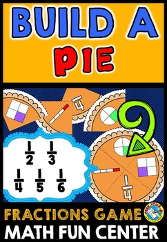 THANKSGIVING ACTIVITIES: BUILD A PIE FRACTIONS GAME: THANK