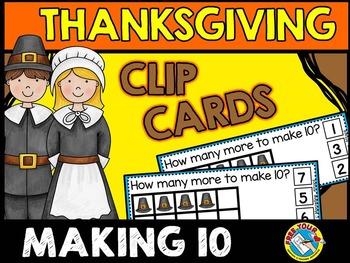 THANKSGIVING MATH CENTERS: MAKING 10 CLIP CARDS: PILGRIM H