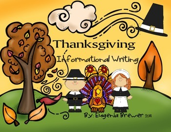 THANKSGIVING / WRITING ACTIVITIES / CUSTOMIZABLE REPORT