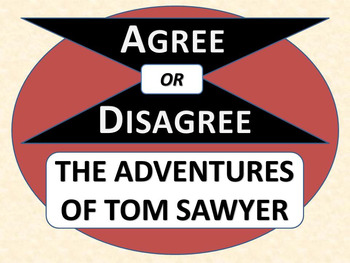 THE ADVENTURES OF TOM SAWYER - Agree or Disagree Pre-readi