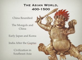 THE ASIAN WORLD, 400-1500: LECTURES ON CHINA, MONGOLS, JAP
