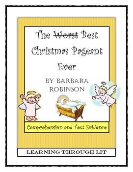 THE BEST CHRISTMAS PAGEANT EVER Barbara Robinson - Compreh