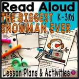 THE BIGGEST SNOWMAN EVER CLOSE READ ACTIVITIES and LESSON PLANS