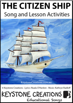 'THE CITIZEN SHIP' ~ Curriculum Song & Lesson Materials