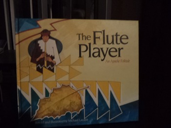 THE FLUTE PLAYER       AN APACHE FOLKTALE