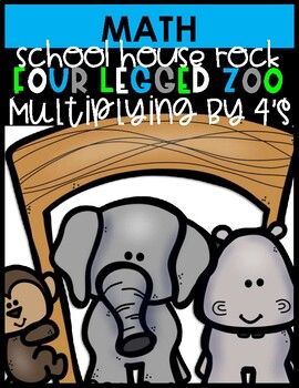 THE FOUR LEGGED ZOO (Multiply by 4's)