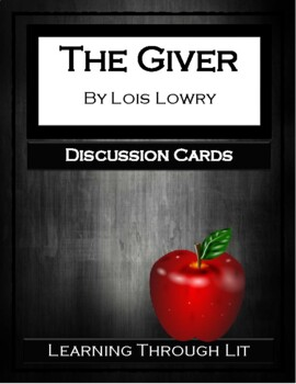 Lois Lowry THE GIVER - Discussion Cards