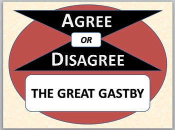 THE GREAT GATSBY - Agree or Disagree Pre-reading Activity
