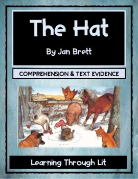 Jan Brett THE HAT - Comprehension & Text Evidence