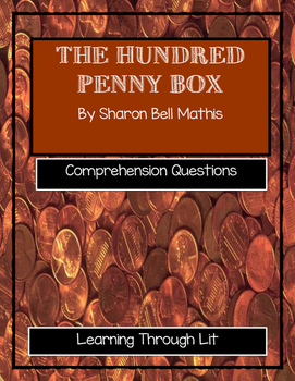 THE HUNDRED PENNY BOX Sharon Bell Mathis - Comprehension &