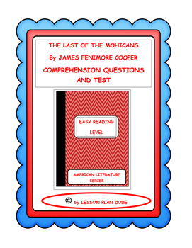 THE LAST OF THE MOHICANS- QUESTIONS AND TEST-ADAPTED VERSION