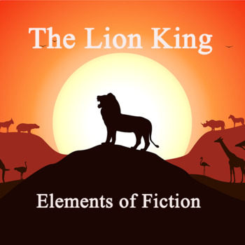 MOVIE GUIDE: THE LION KING ELEMENTS OF FICTION