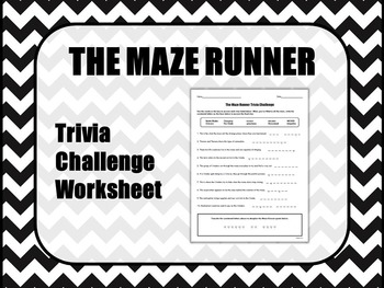 THE MAZE RUNNER Trivia Challenge Worksheet