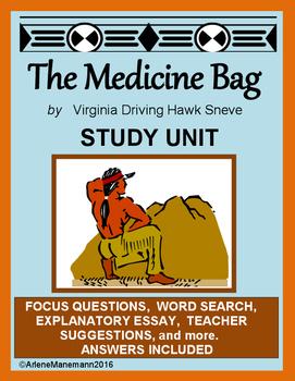 THE MEDICINE BAG by Virgina Driving Hawk Sneve - Study Unit
