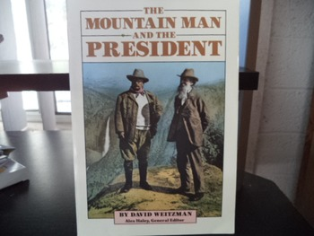 THE MOUNTAIN MAN AND THE PRESIDENT  ISBN 0-8114-8064-X