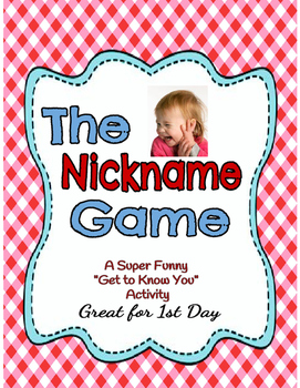 "THE NICK NAME GAME ""First Day of School Activity"""