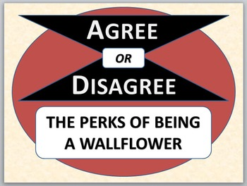 THE PERKS OF BEING A WALLFLOWER - Agree or Disagree Pre-re