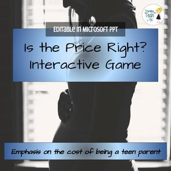 """The Cost of being a teen parent GAME """"Is the Price Right?"""""""