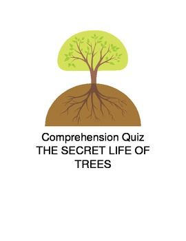 THE SECRET LIFE OF TREES Comprehension Quiz