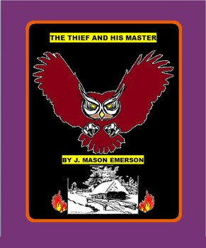 THE THIEF AND HIS MASTER (FAIRY TALE, CCSS)