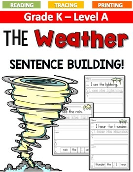 THE WEATHER Sentence Building LEVEL A